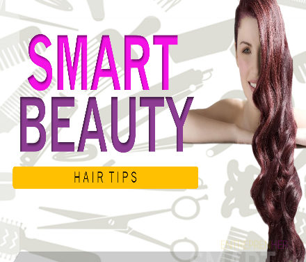Smart Beauty Hair Tips